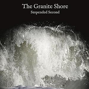The Granite Shore - Suspended Second