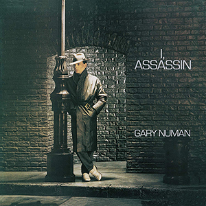 Gary Numan - I Assassin