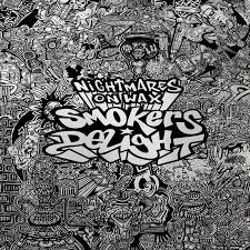 Nightmares On Wax - Smokers Delight Sonic Buds