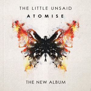 The Little Unsaid - Atomise