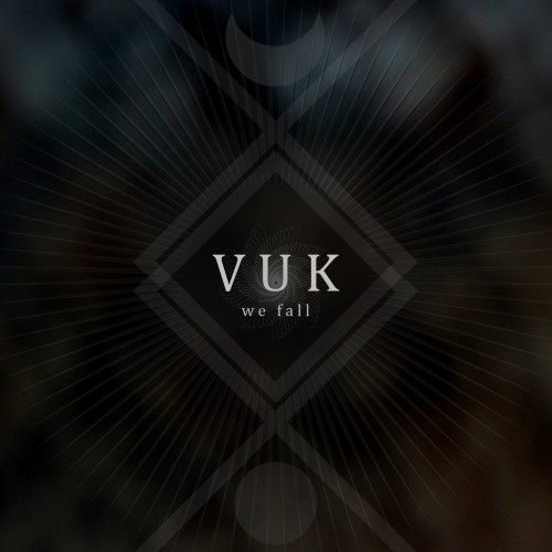VUK - We Fall