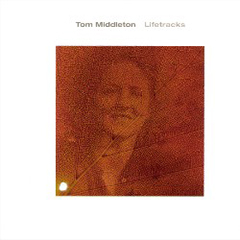 Tom Middleton - Lifetracks