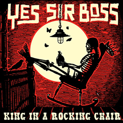 Yes Sir Boss - King