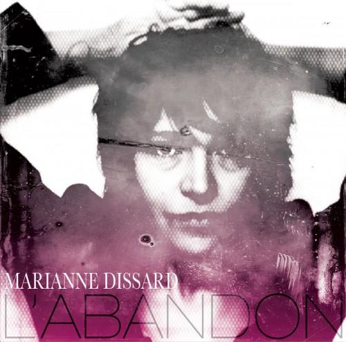 Marianne Dissard - L'Abandon